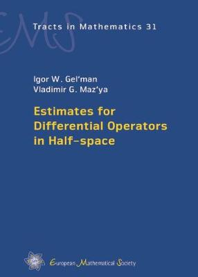 Estimates for Differential Operators in Half-space - EMS Tracts in Mathematics 31 (Hardback)