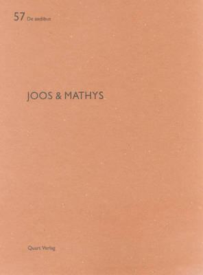 Joos & Mathys: De Aedibus 57 (Paperback)