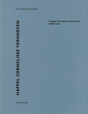 Happel Cornelisse Verhoeven - Rotterdam: De aedibus international (Paperback)