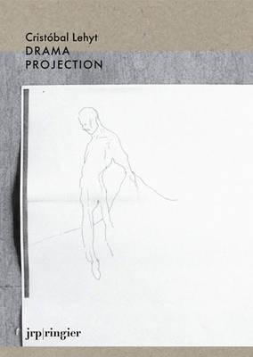 Cristobal Lehyt: Drama Projection (Paperback)