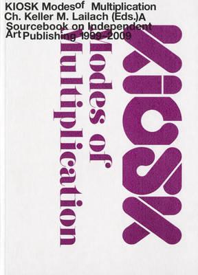 Kiosk: Modes of Multiplication (Paperback)