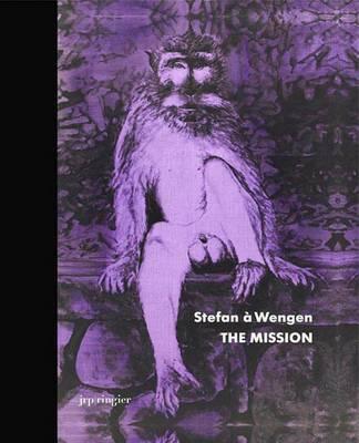 Stefan a Wengen: The Mission (Hardback)