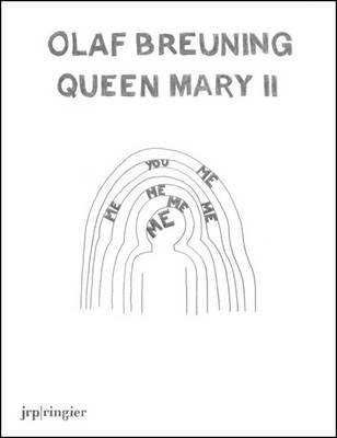 Olaf Breuning: Queen Mary II (Paperback)