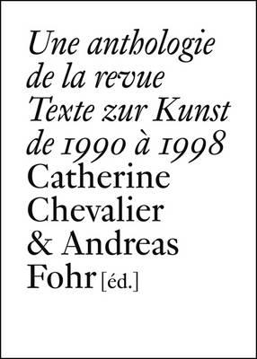 Texte Zur Kunst: 1990-1998 (Paperback)