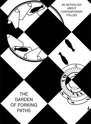The Garden of Forking Paths (Hardback)