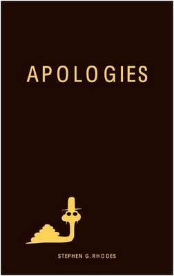 Stephen G. Rhodes: Apologies (Hardback)