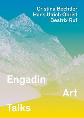 Engadin Art Talks 2010-2012 (Paperback)