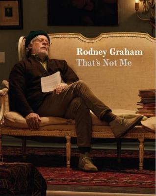 Rodney Graham: That's Not Me (Paperback)