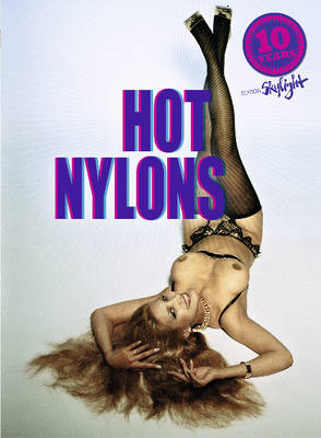Hot Nylons (Paperback)