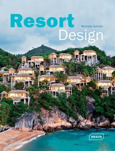 Resort Design - Architecture in Focus (Hardback)