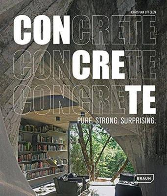 CONCRETE: Pure. Strong. Surprising (Hardback)