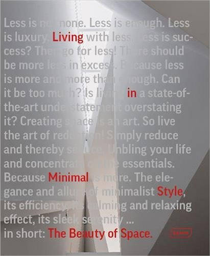 The Beauty of Space: Living in Minimal Style (Hardback)