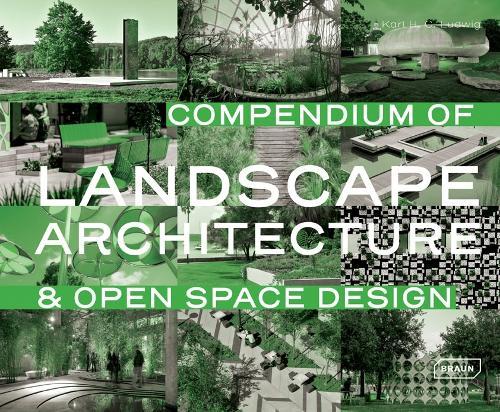 Compendium of Landscape Architecture: & Open Space Design (Hardback)