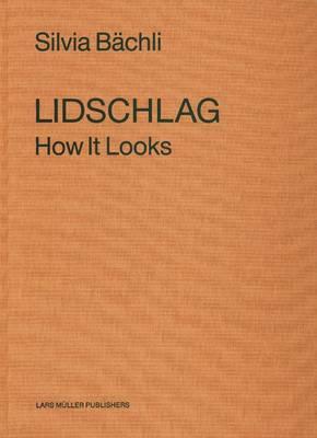 Lidscglag: How It Looks (Paperback)