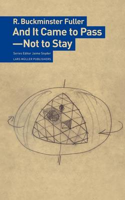 And it Came to Pass - Not to Stay (Paperback)