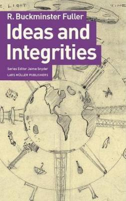 Ideas and Integrities (Paperback)