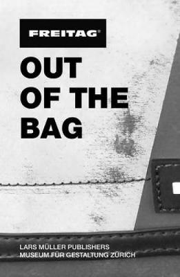 Freitag: Out of the Bag (Paperback)