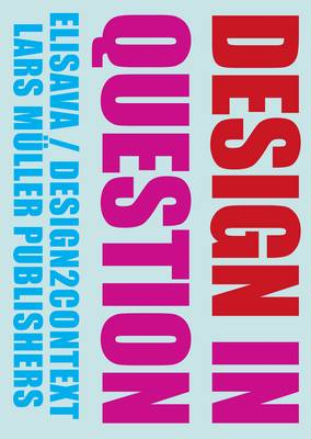 Design in Question (Hardback)