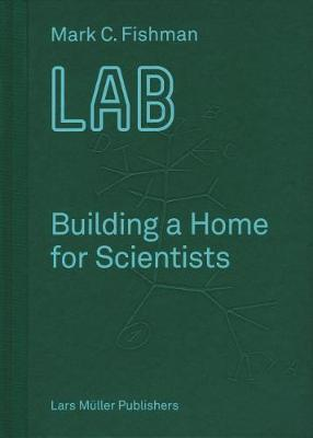 LAB Building a Home for Scientists (Hardback)