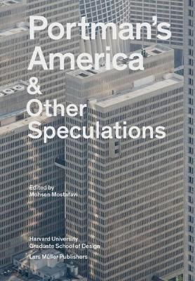 Portman's America & Other Speculations (Paperback)