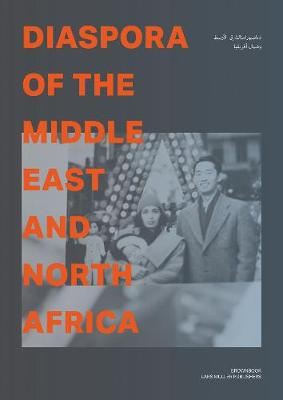 Diaspora of the Middle East and North Africa (Paperback)