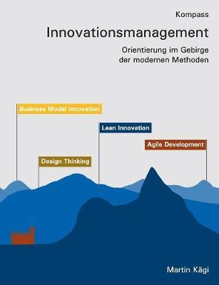 Kompass Innovationsmanagement (Paperback)