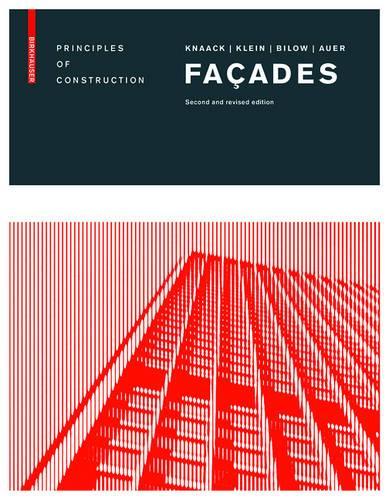 Facades: Principles of Construction (Hardback)