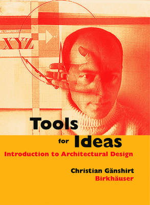 Tools for Ideas: Introduction to Architectural Design