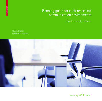 Planning Guide for Conference and Communication Environments: Conference. Excellence