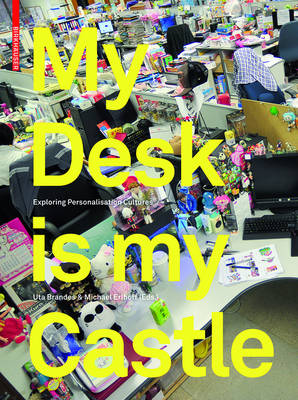 My Desk is my Castle: Exploring Personalization Cultures