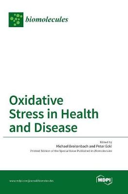 Oxidative Stress in Health and Disease (Hardback)