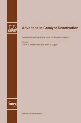 Advances in Catalyst Deactivation (Hardback)