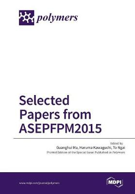 Selected Papers from Asepfpm2015 (Paperback)