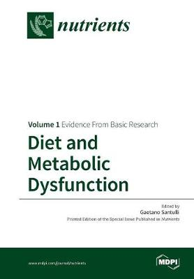 Diet and Metabolic Dysfunction: Volume 1: Evidence from Basic Research (Paperback)