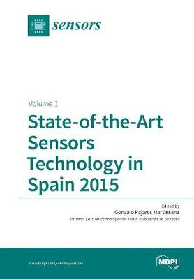 State-Of-The-Art Sensors Technology in Spain 2015: Volume 1 (Paperback)