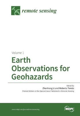 Earth Observations for Geohazards: Volume 1 (Paperback)