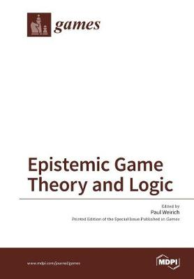 Epistemic Game Theory and Logic (Paperback)