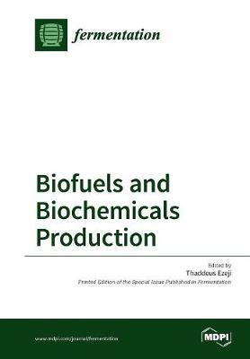 Biofuels and Biochemicals Production (Paperback)