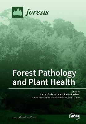 Forest Pathology and Plant Health (Paperback)