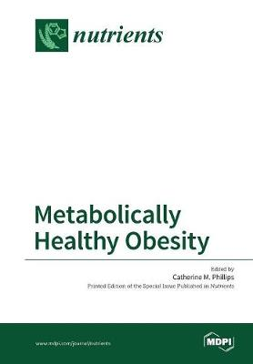 Metabolically Healthy Obesity (Paperback)