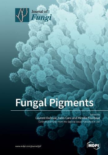 Fungal Pigments (Paperback)