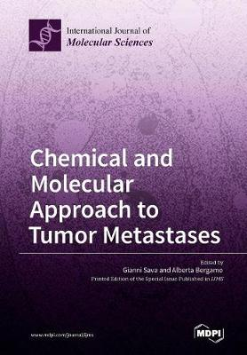 Chemical and Molecular Approach to Tumor Metastases (Paperback)