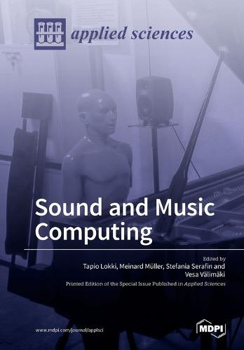 Sound and Music Computing (Paperback)