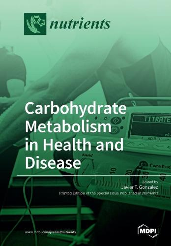 Carbohydrate Metabolism in Health and Disease (Paperback)