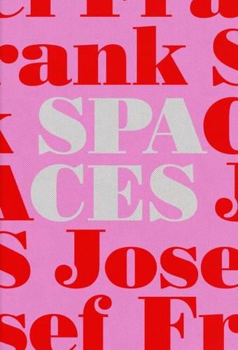 Josef Frank-Spaces - Case Studies of Six Single-Family Houses (Hardback)