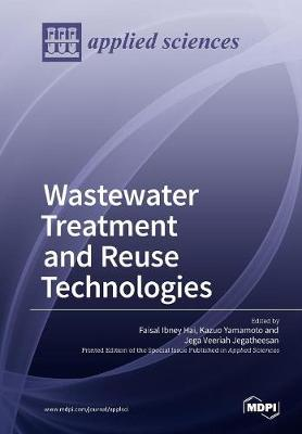 Wastewater Treatment and Reuse Technologies (Paperback)