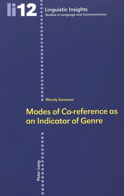 Modes of Co-reference as an Indicator of Genre: v. 12 - Linguistic Insights 12 (Paperback)