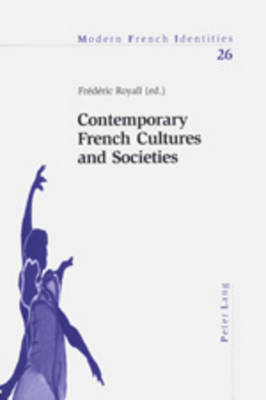 Contemporary French Cultures and Societies - Modern French Identities 26 (Paperback)