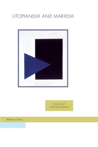Utopianism and Marxism - Ralahine Utopian Studies 4 (Paperback)