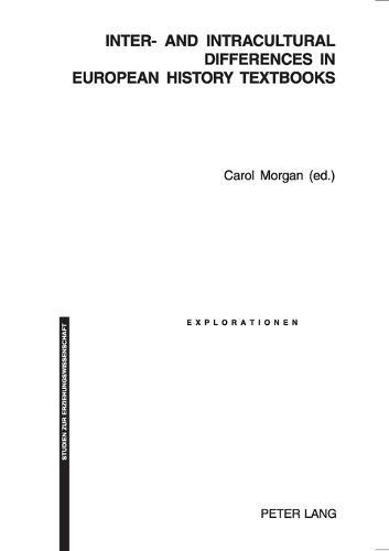 Inter- and Intracultural Differences in European History Textbooks - Explorationen Studien zur Erziehungswissenschaft 50 (Paperback)